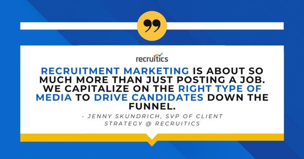 jenny-skundrich-recruitics-quote-recruitment-marketing
