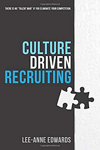 Recruitment Marketing Book - Culture Driven Recruiting