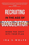 Recruitment Marketing Book - Recruiting in the age of Googlization