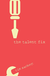 Recruitment Marketing Book - The Talent Fix