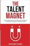 Recruitment Marketing Book - The Talent Magnet