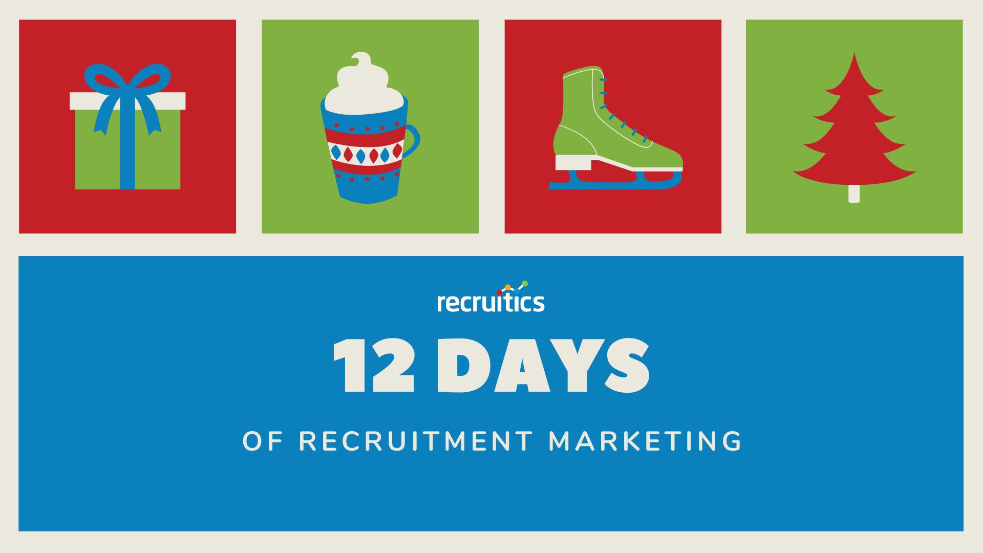0 - 12 Days of Recruitment Marketing