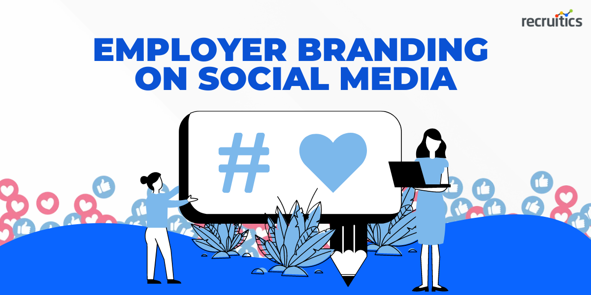 the ultimate guide to employer branding on social media