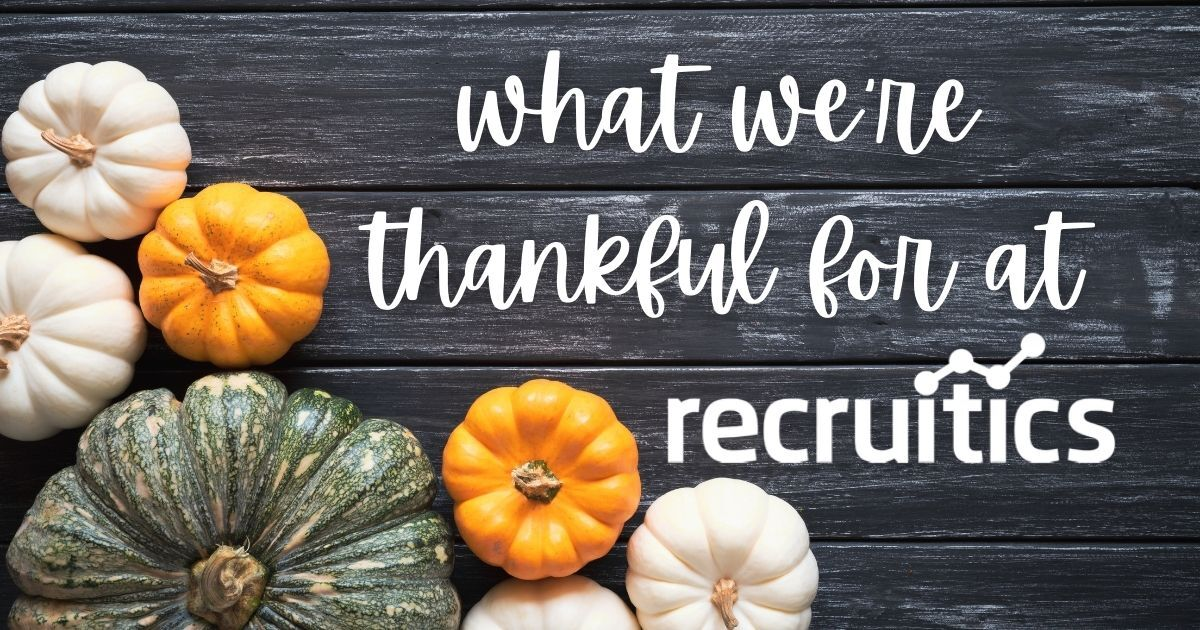 what-were-thankful-for-as-recruitment-marketers-recruitics-thanksgiving