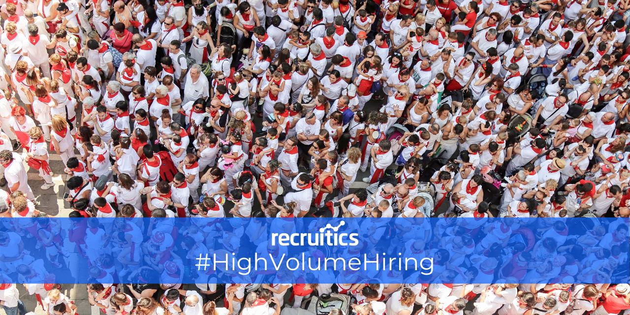 high volume hiring recruitics