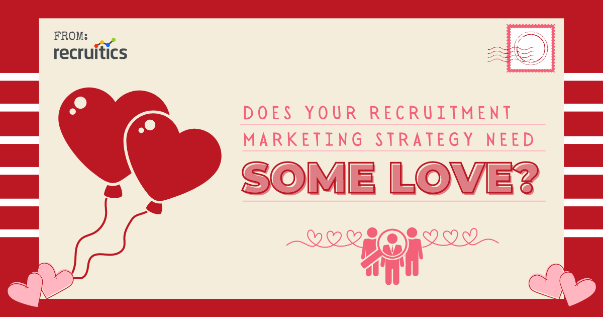 does-your-recruitment-marketing-strategy-need-some-love-talent-acquisition-tips-trends-2021