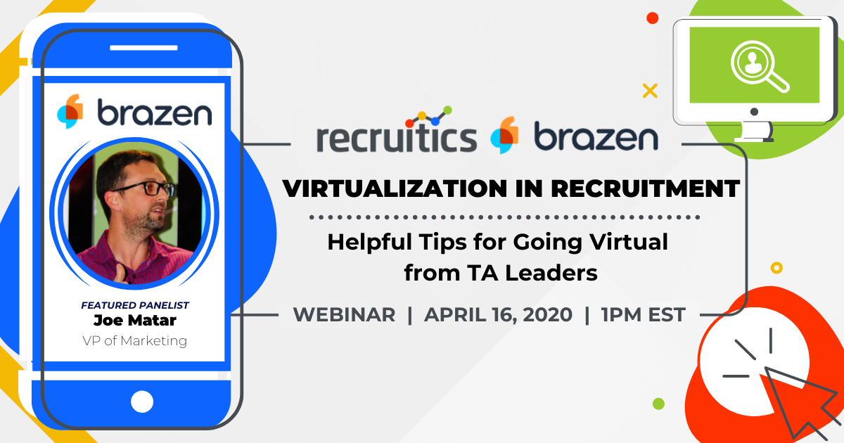 Recruitment: Helpful Tips for Going Virtual from Talent Acquisition Leaders