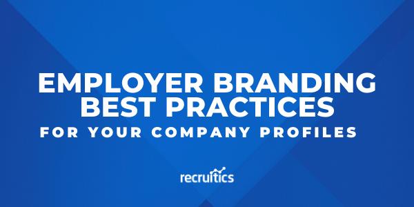 employer branding best practices company profiles