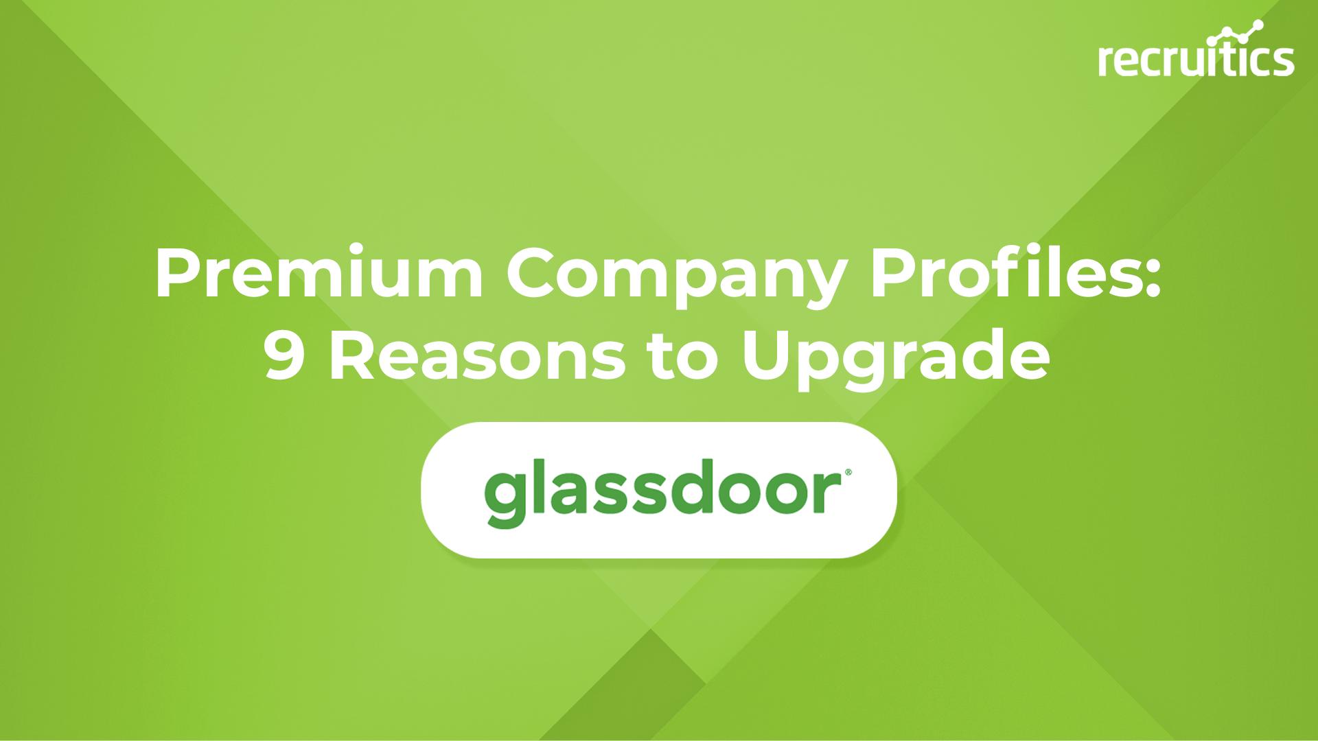 glassdoor enhanced profile recruitics