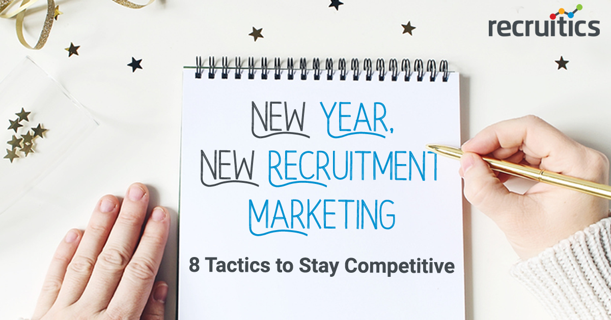 new-year-new-recruitment-marketing-eight-tactics-to-stay-competitive